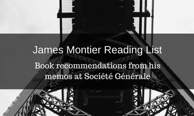 James Montier Reading List: 38 Reccomended Books