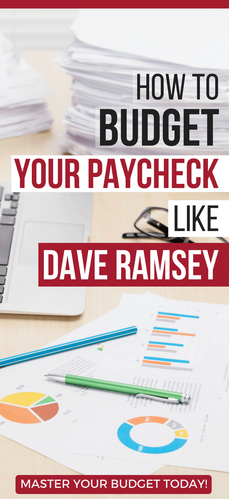 How To Budget Your Paycheck Like Dave Ramsey