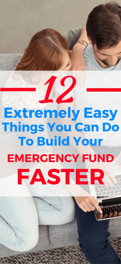 Check out these 12 EXTREMELY easy ways to build your emergency fund faster (so can, you finally get out of debt for good).