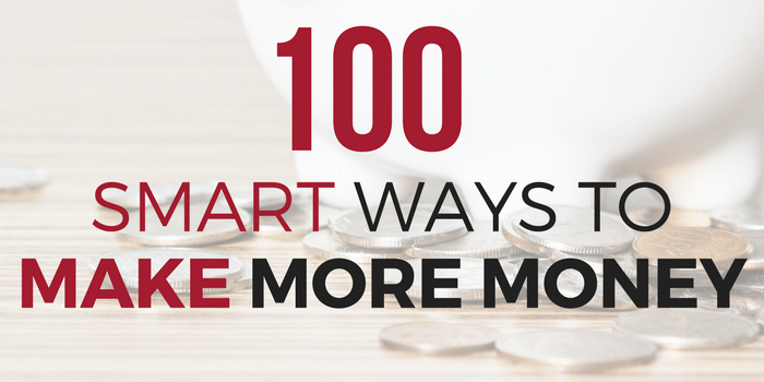 100+ Ways You Can Make Money In 2017