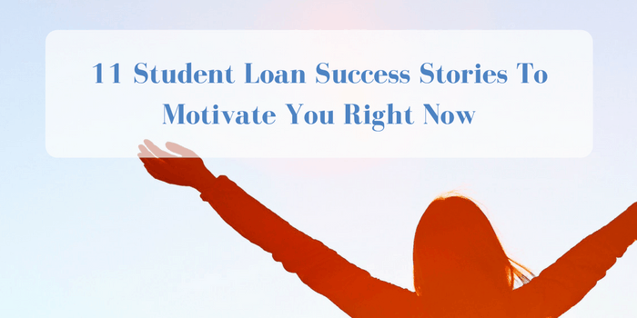 11 Student Loan Success Stories To Motivate You Right Now