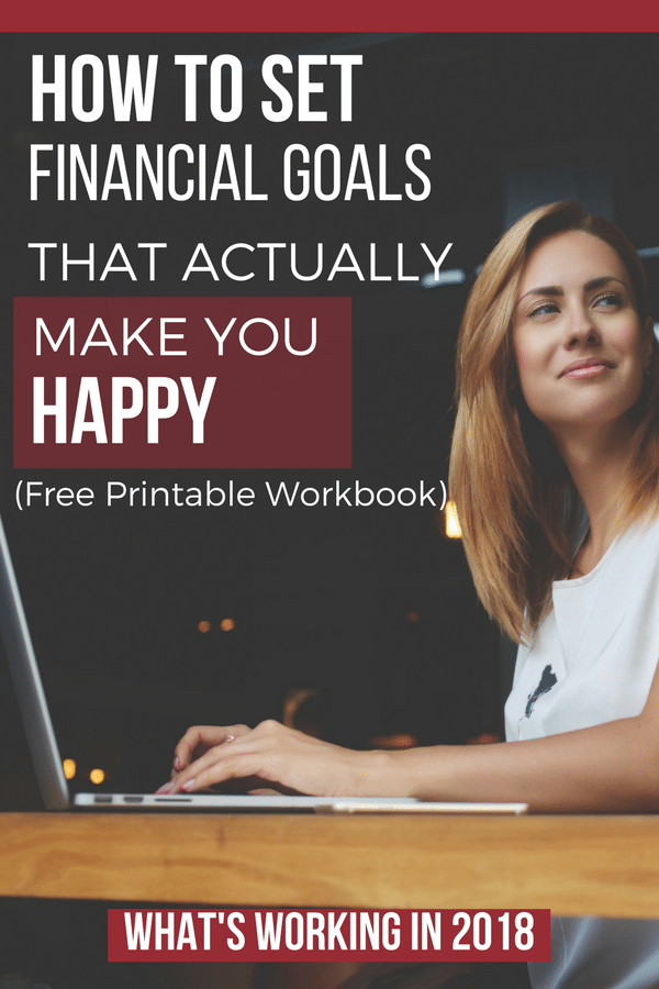 FREE WORKBOOK: How To Set Financial Goals That Actually Make You Happy financial planning printables | financial planning planners | how to set money goals | money goals motivation debt free #moneymanagement #personalfinance #money #goalsetting