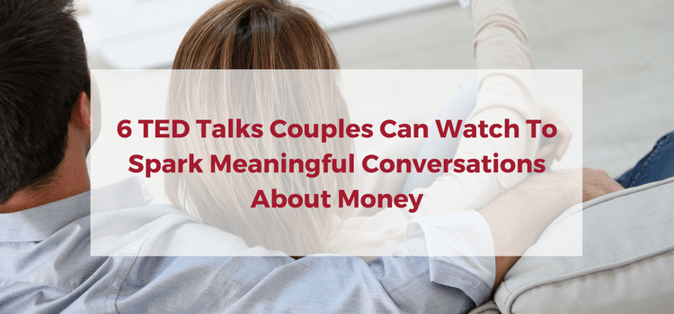 Free Financial Counseling For Couples: 6 TED Talks Couples Can Watch To Spark Meaningful Conversations About Money