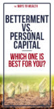 Betterment vs Personal Capital - Which one is Best