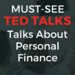 6 Must-See Inspirational TED Talks about personal finance, money management, and getting out of debt. ted talks | ted talks that will change your life | money videos | ted talks money and happiness | ted talk money motivation #tedtalks #motivation #money