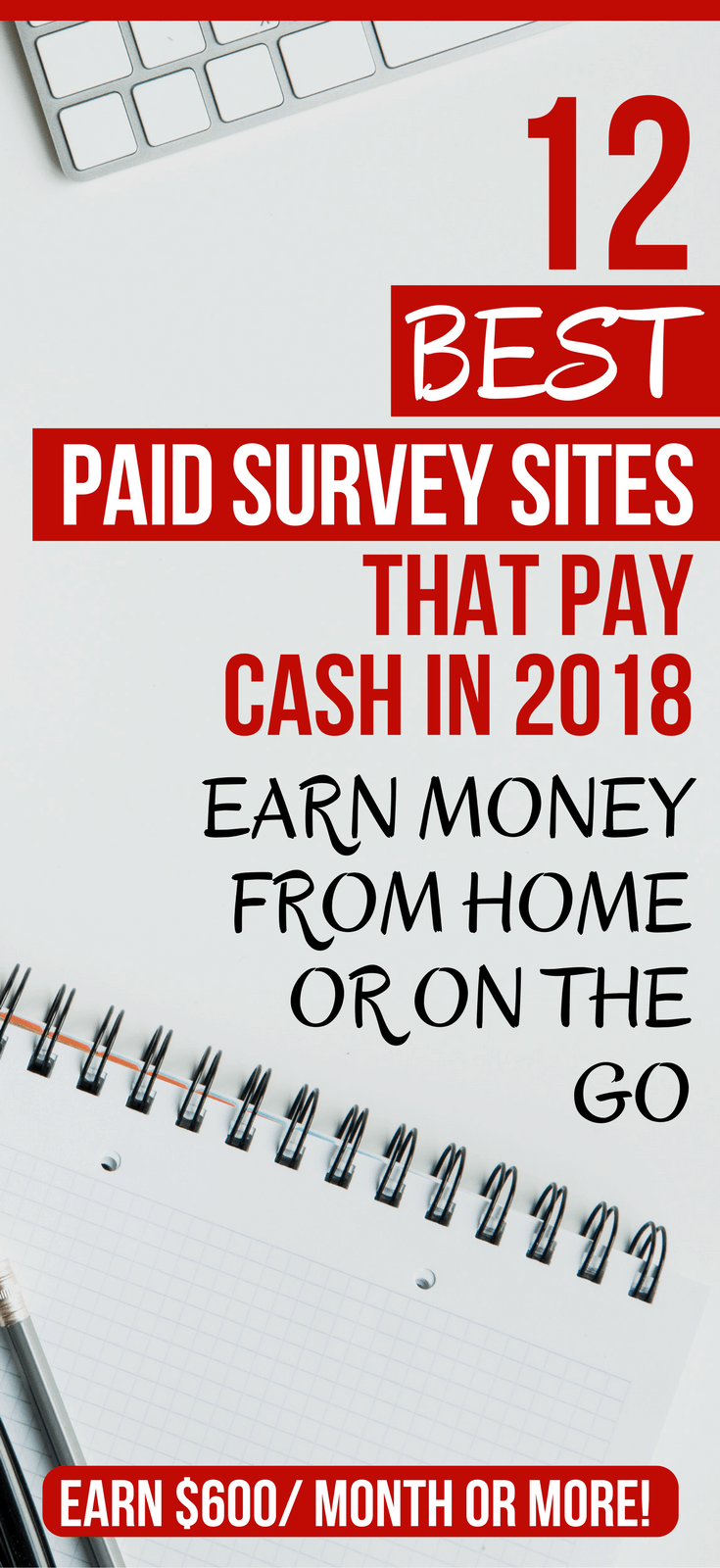12 Best Paid Survey Sites That Pay Cash in 2018: Earn $500+ A Month From Home Or On The Go  paid survey sites | paid surveys legit | paid surveys apps | paid surveys earn money extra cash | make money with surveys  #makemoney #makemoneyonline #workfromhome