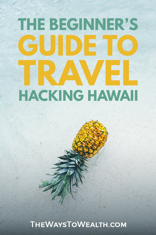 How To Travel Hack Your Way To A Cheap Hawaii Vacation hawaii vacation | hawaii vacation tips | budget hawaii vacation budget hawaii honeymoon | cheap hawaii flights #travel #budgettravel #travelhacking