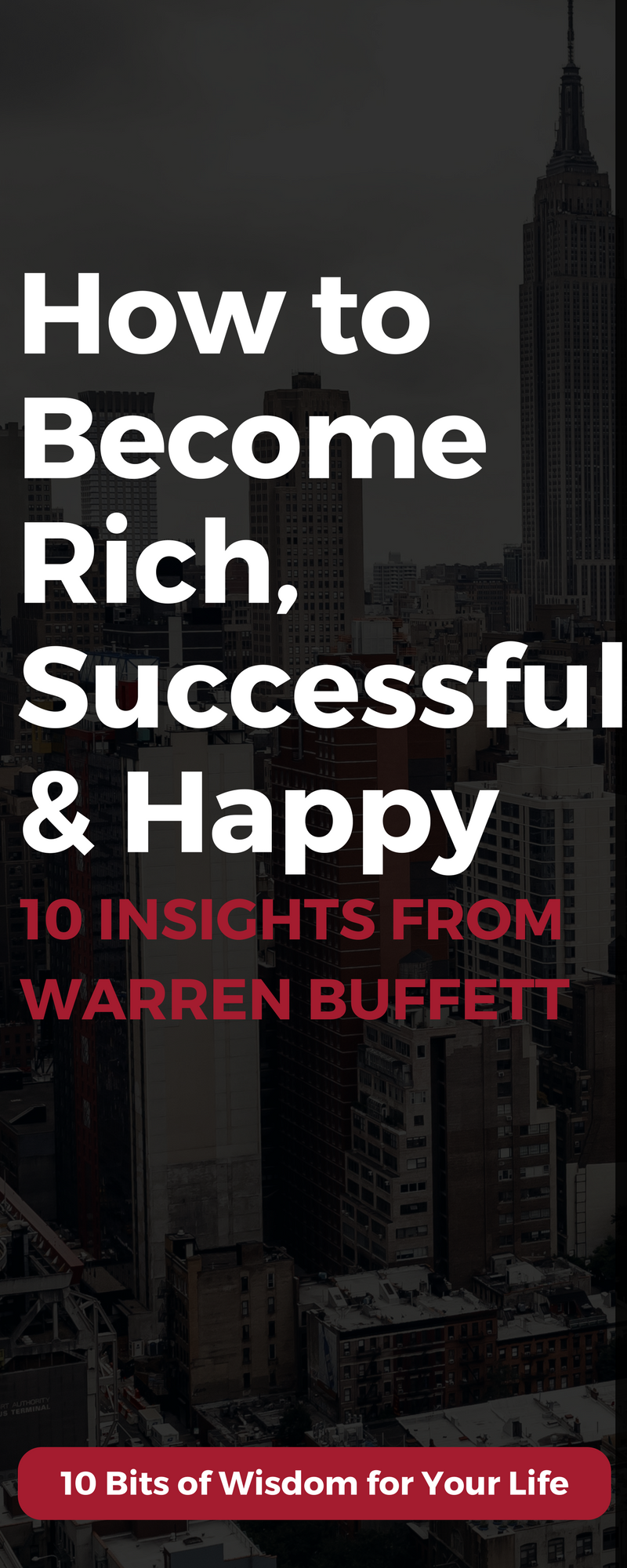 What does Warren Buffett have to save about what it takes to become rich, successful, and happy? Here's 10 LIFE CHANGING lessons about money, investing and life from Warren Buffett.
