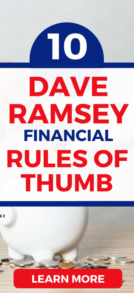 10 personal finance rules of thumb Dave Ramsey recommends.