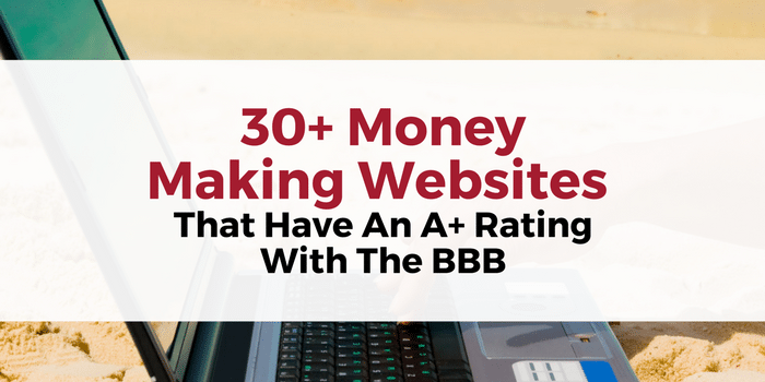 30 money making websites that have an a rating with the bbb malvernweather Choice Image