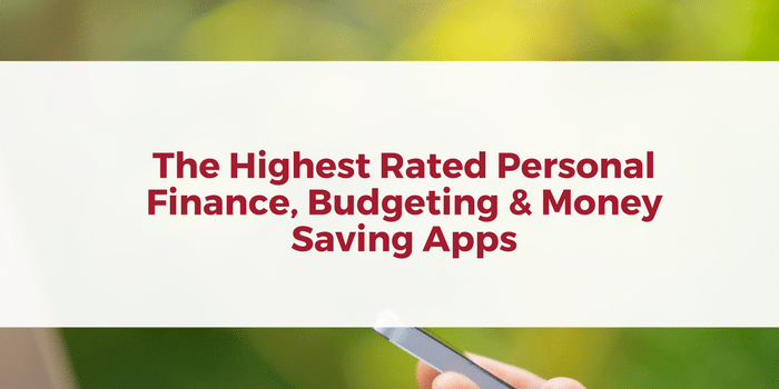 the highest rated finance budgeting money saving apps of 2017