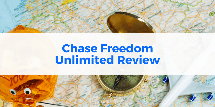 Chase Freedom Unlimited Review: Benefits & Bonus