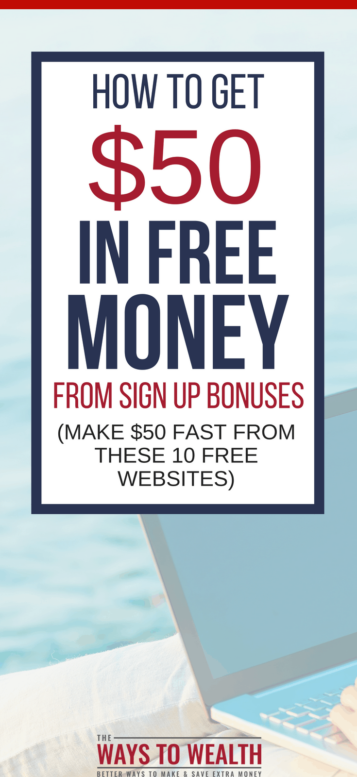 How To Get $50 In Free Money From Sign Up Bonuses free money hacks tips | free money for college | get free money extra cash | websites for making money #thewaystowealth #makemoneyonline #makemoney