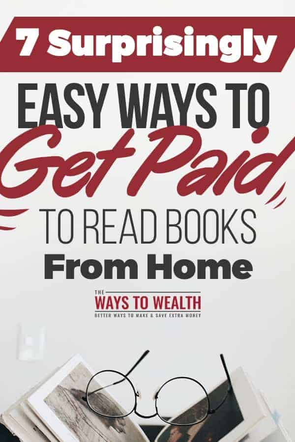 7 Surprisingly Easy Ways To Get Paid To Read Books From Home proofreader jobs work at home | work from home ideas diy | ways to make money reading | get paid to read books | online jobs for stay at home moms #thewaystowealth #workfromhome #jobs #extramoney