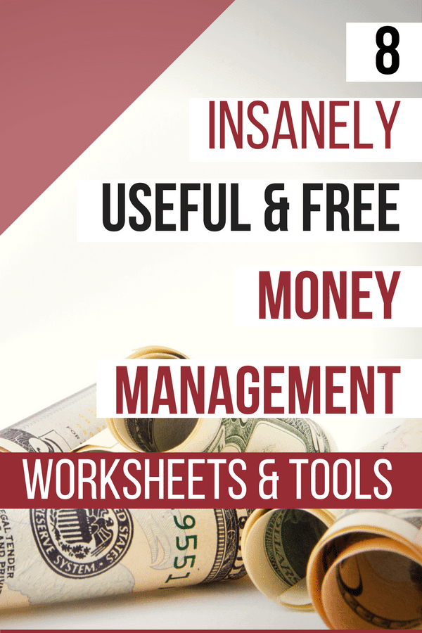 8 Insanely Useful Free Money Management Worksheets Tools