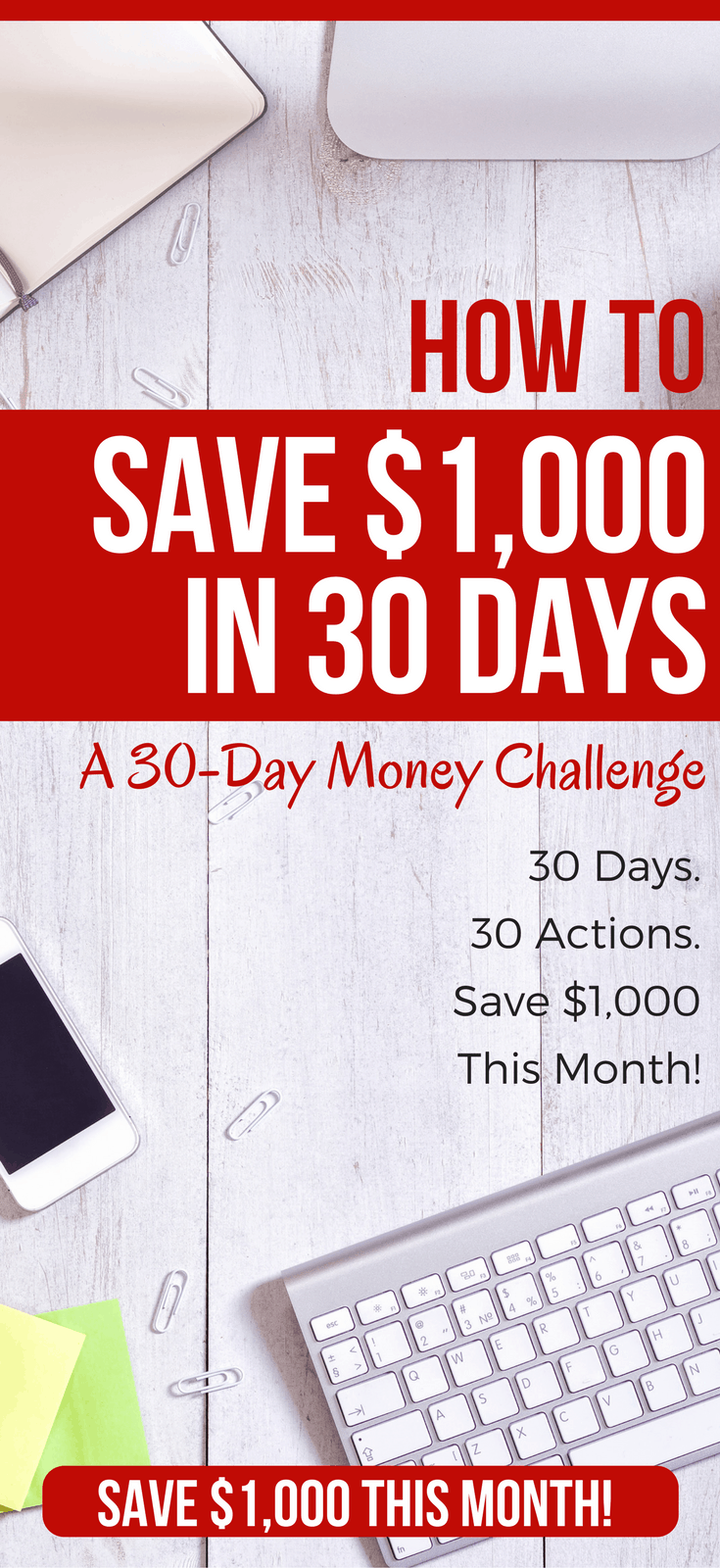 How To Save $1,000 In A Month: A 30-Day Money Challenge money challenge | how to save money | how to save money | save money challenge 30 day | saving money tips | saving money ideas | saving money tips frugal living #savemoney #challenge #frugal #frugalliving