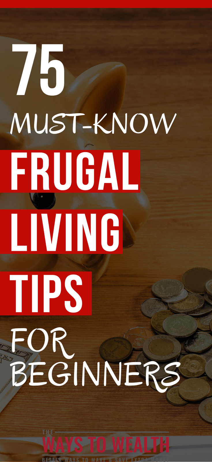 75 Must-Know Frugal Living Tips For Beginners The right tip at the right time can make a huge difference in your future. Here's 75 frugal living tips to optimize your finances. frugal living tips saving money | personal finance tips investing | financial planning for beginners tips #frugal #frugalliving #moneymanagement