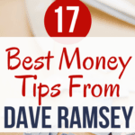 Dave Ramsey Tips: 17 Best Smart Money Tips From Dave Ramsey