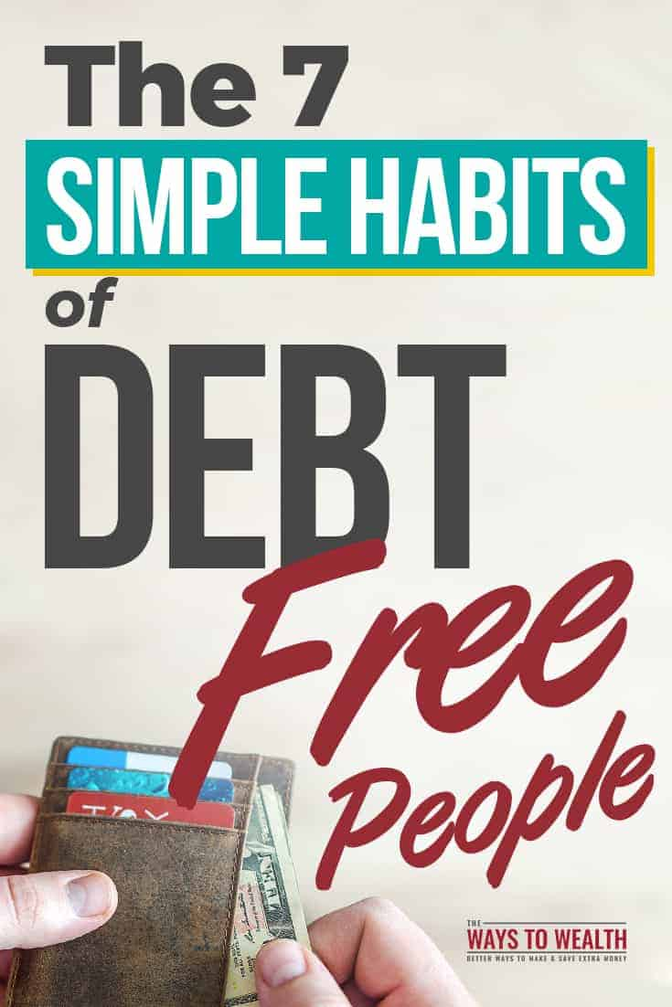 The 7 Simple Habits Of Debt Free People how to be debt free | debt free motivation frugal living | debt freedom credit cards | payoff debt fast personal finance | living debt free life | live debt free dave ramsey
