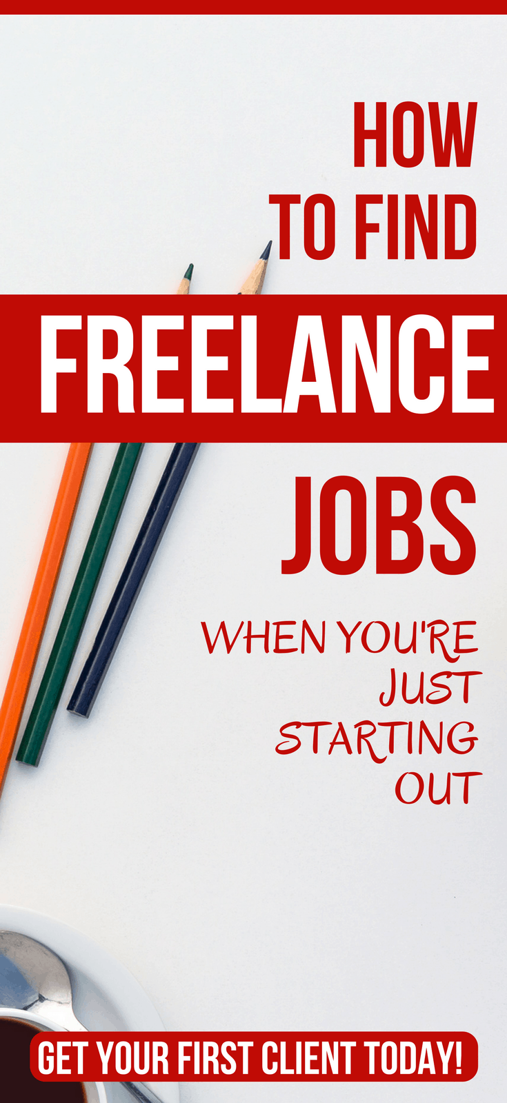 How To Find Quality Freelance Jobs When You're Starting Out How to start freelancing with no experience. Step-by-step from picking your niche to landing your first high-paying client. how to start freelancing | get started freelance writing | get paid to write online | freelance portfolio website #thewaystowealth #freelance #freelancing #sidehustle