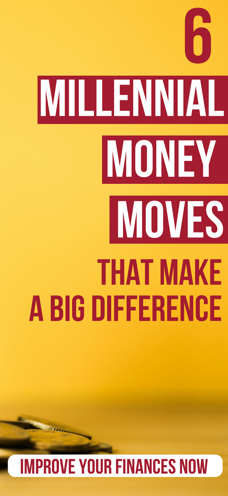 6 Smart Millennial Money Moves That Make a Big Difference  millennial money tips | personal finance for millennials | money tips for 20s | money tips for 30s | investing in your 20s  #thewaystowealth #millennials #moneymanagement