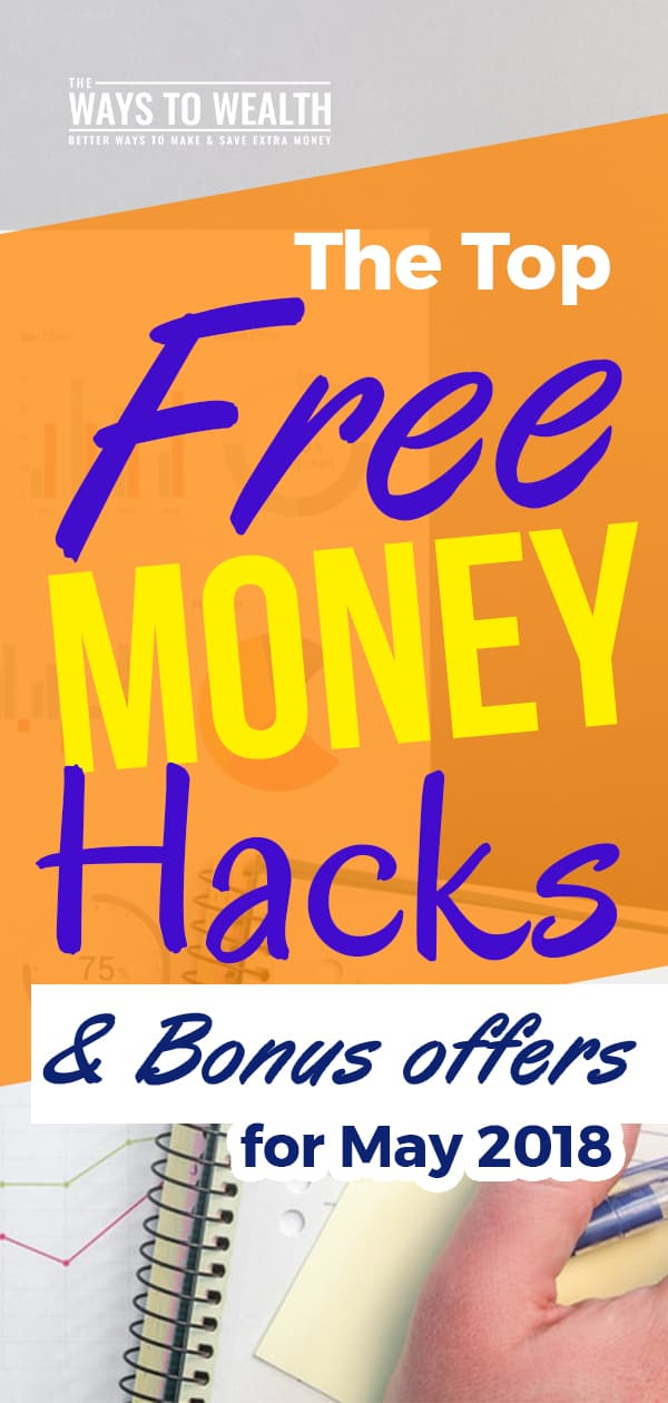 The Best Free Money Hacks and Bonus Offers for May 2018 money hacks extra cash | best credit card offers | free money hacks | apps that pay you money | apps that pay you money smartphone #thewaystowealth #makemoneyonline #makemoney
