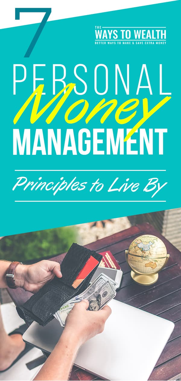 7 Personal Money Management Principles to Live By  Principles are the foundation upon which your goals and strategies are built. Here's 7 principles of money I try to live by.   money goals motivation   financial planning tips   eliminating beliefs  #thewaystowealth #personalgrowth #selfimprovement