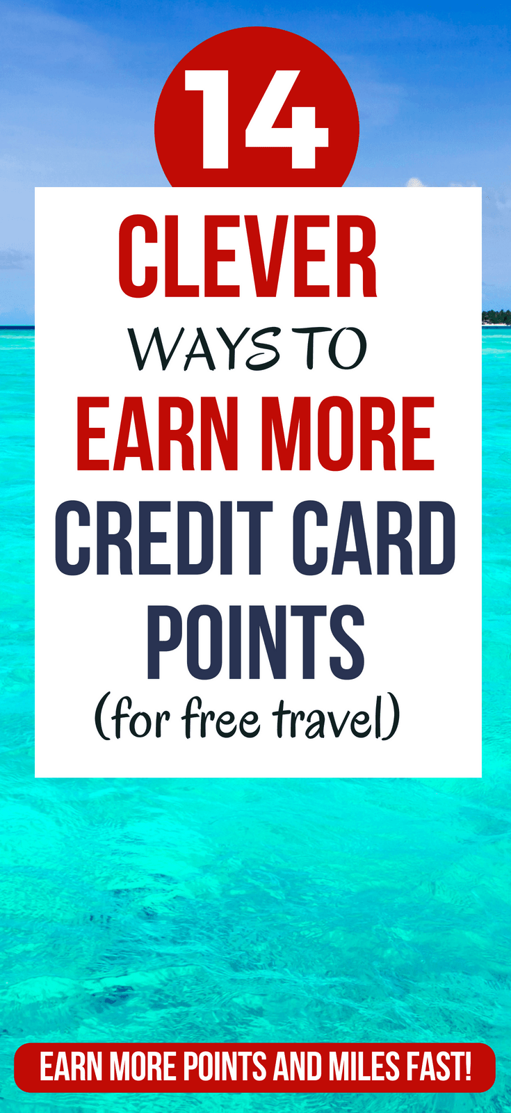 14 Clever Ways To Earn More Credit Card Points & Miles travel miles credit cards | credit card rewards travel | earn miles | credit card hacks ideas\ #thewaystowealth #traveltips #hacks #budgettravel