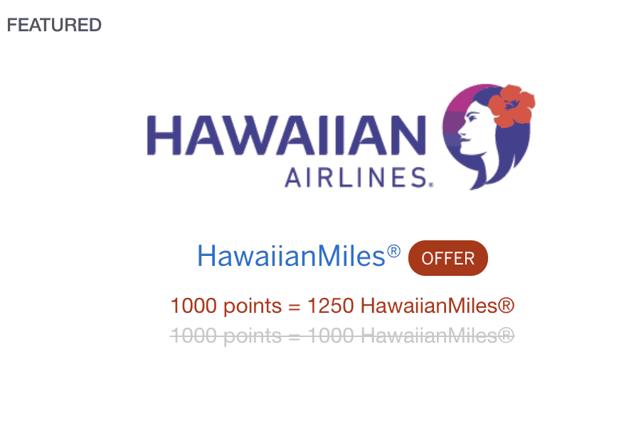 how to collect miles - Hawaiian airlines bonus transfer