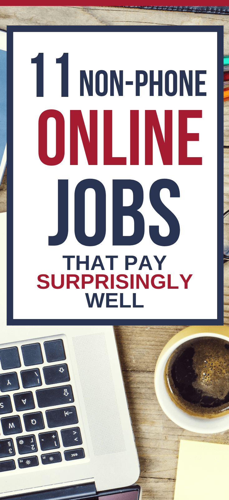 11 Non-Phone Work At Home Jobs That Pay Surprisingly Well online jobs from home | work at home jobs legitimate | best work at home jobs 2018 #thewaystowealth #makemoneyonline #onlinejobs