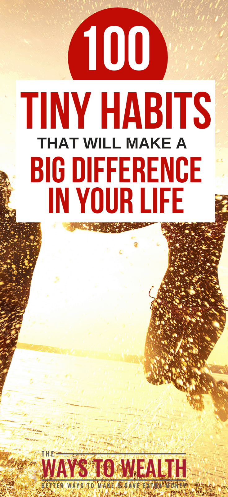 100 Tiny Habits From Successful People That Make A Big Difference In Your Health, Wealth, & Happiness.Check out this ultimate list of 100 good habits that will make a big difference.#habits #goalsetting