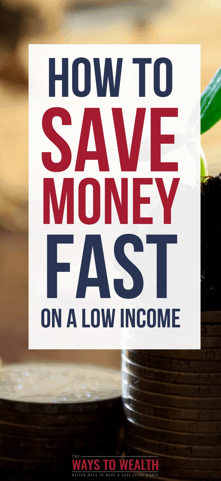 How to Save Money Fast on a Low Income
