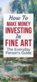 PIN_ How To Invest in Artwork