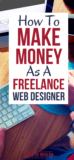 PIN: How To Make Money As A Freelance Web Designer