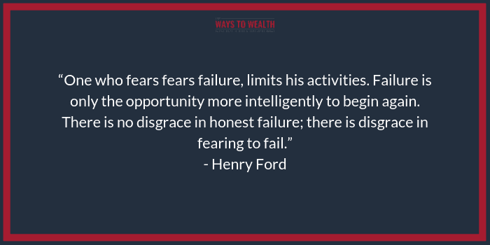 """There is no disgrace in failure."" - Henry Ford"