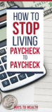 Pinterest: How To Stop Living Paycheck To Paycheck