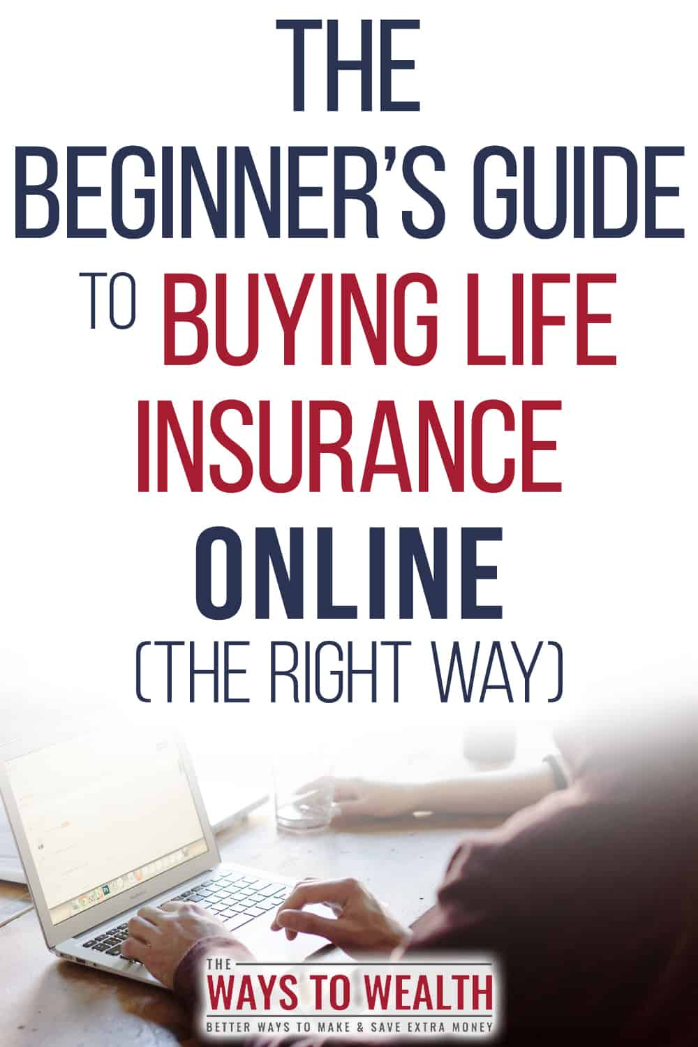 How To Buy Life Insurance Online (Quickly) | The Ways To ...