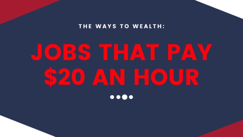 Jobs that Pay 20 An Hour