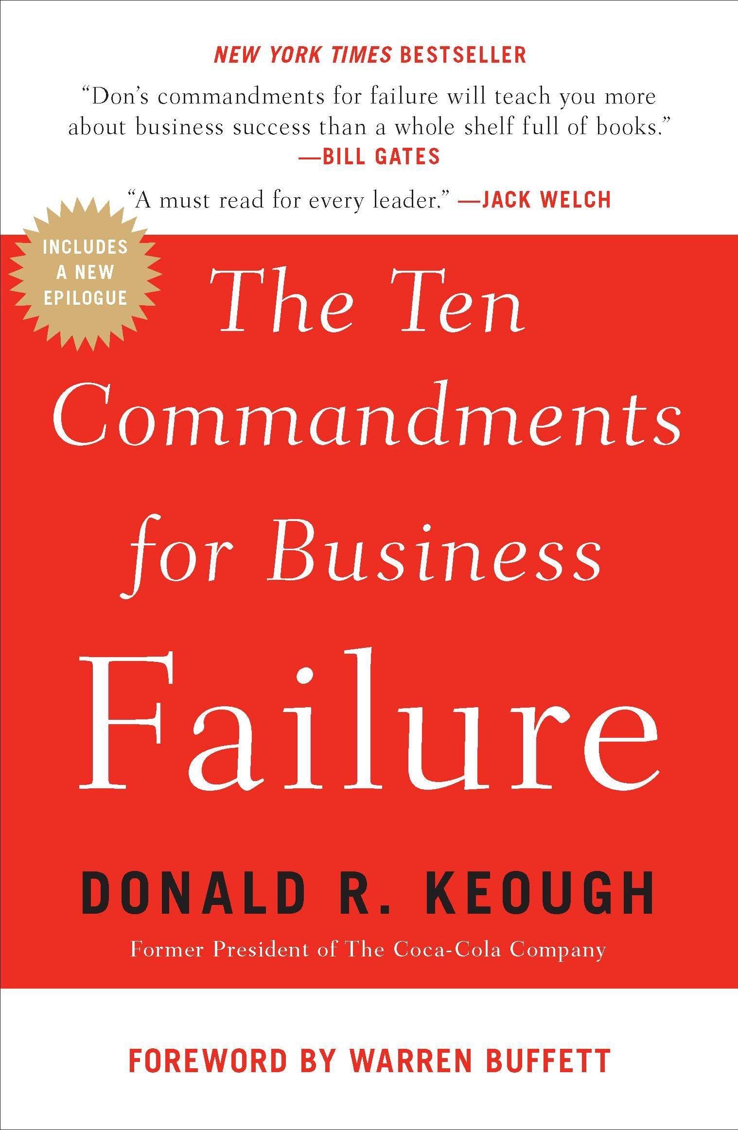 Donald Keough - The Ten Commandments for Business Failure
