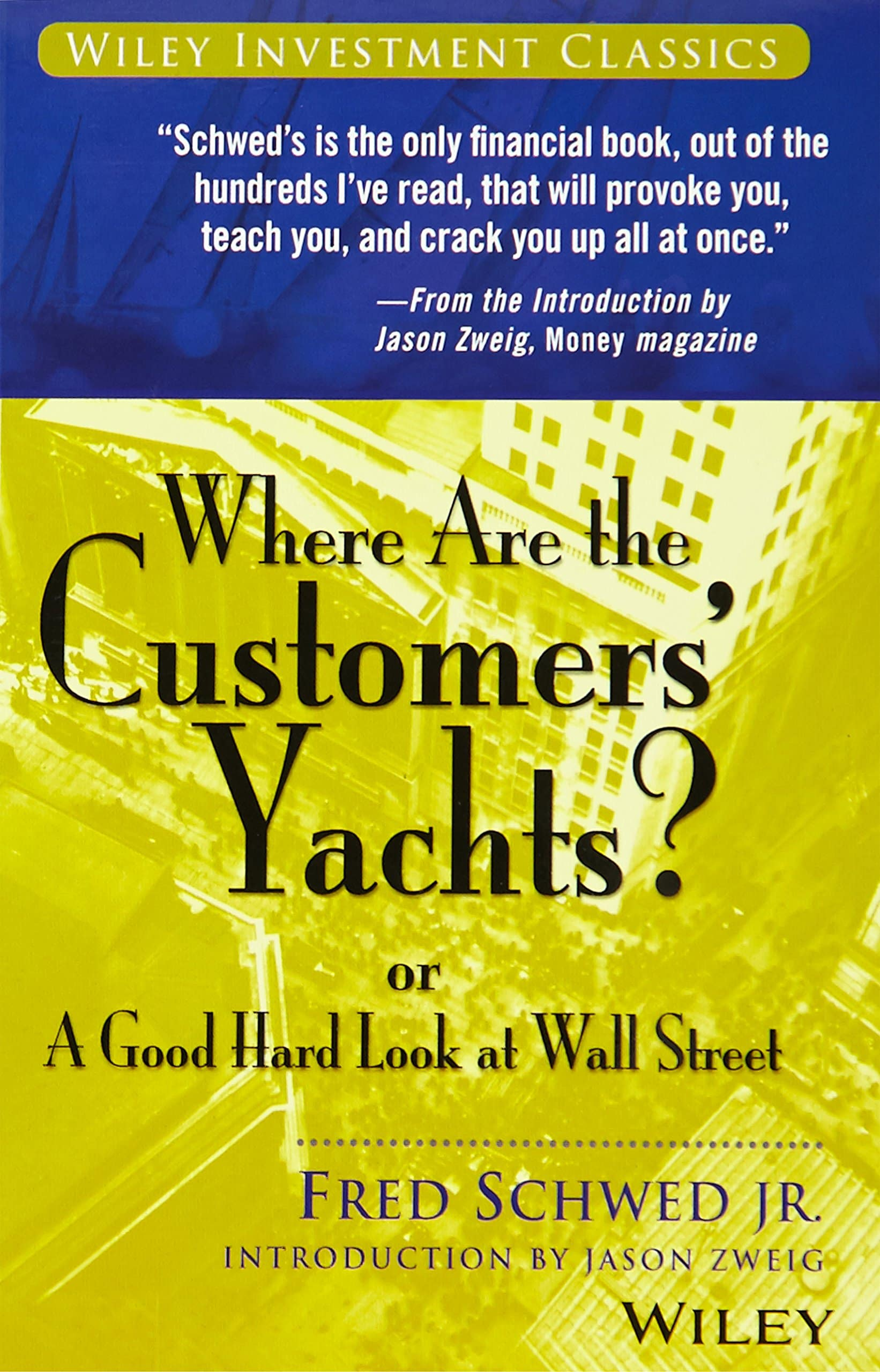 Fred Schwed Jr - Where Are The Customers Yachts