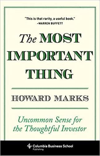 Howard Marks - The Most Important Thing