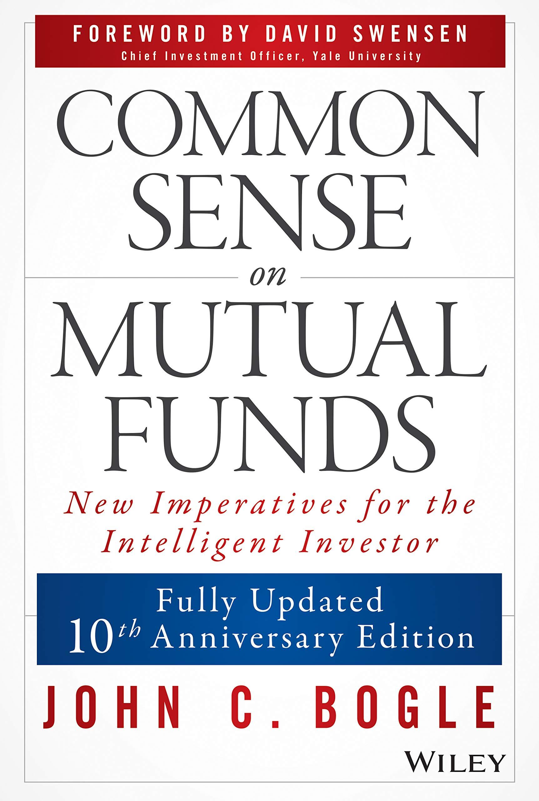 John C Bogle - Common Sense on Mutual Funds