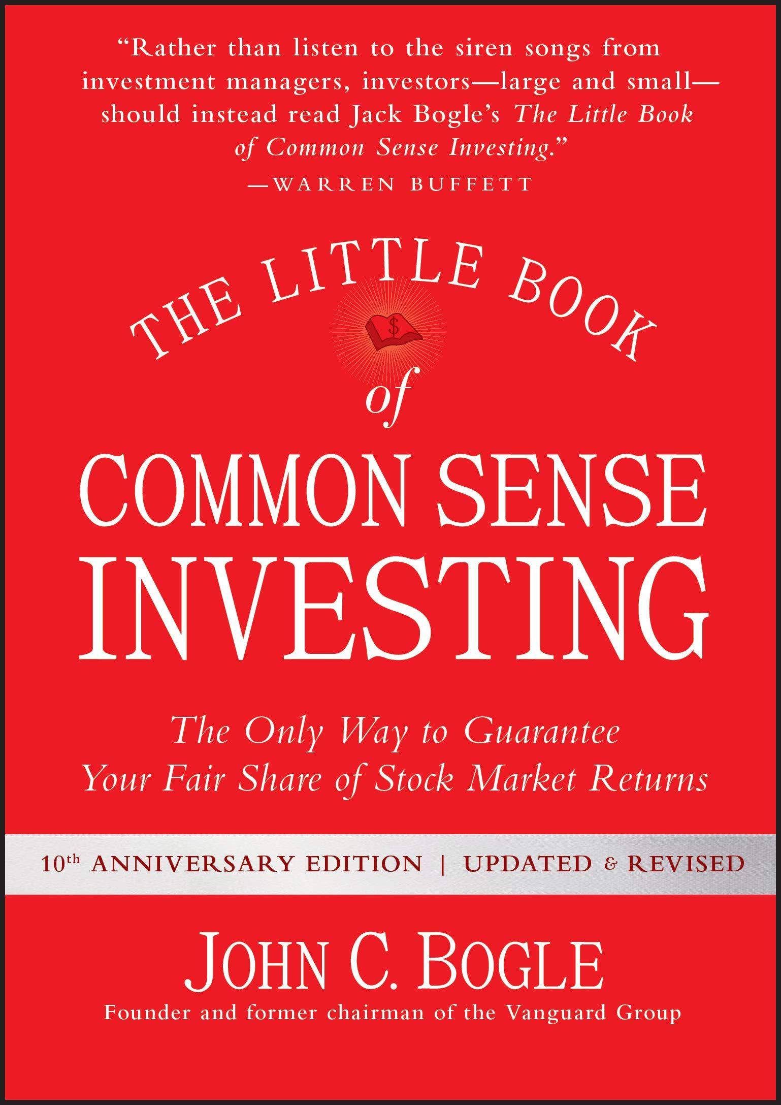 John C Bogle - The Little Book of Common Sense Investing