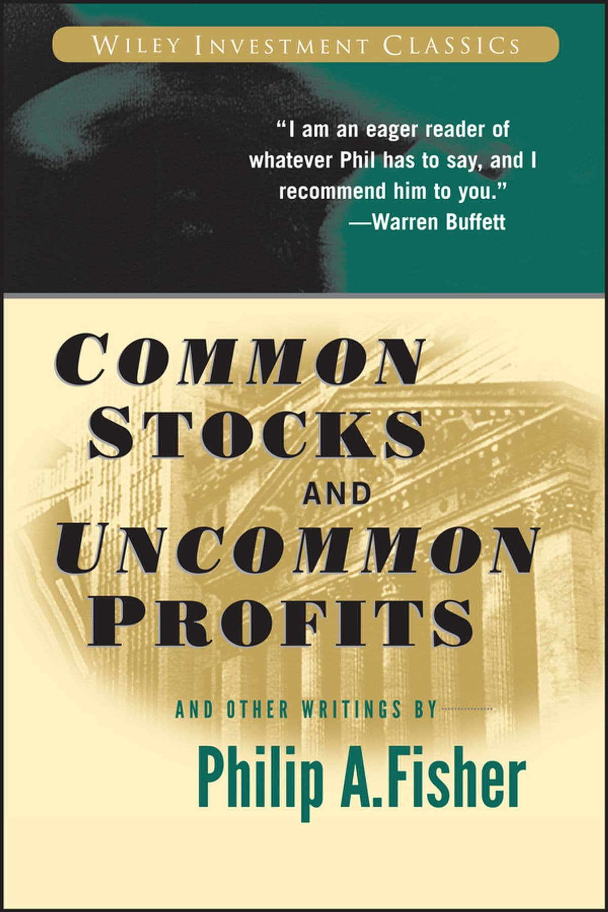 Philip A Fisher - Common Stocks and Uncommon Profits