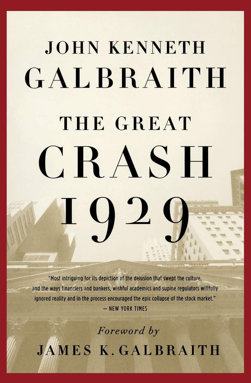 John Kenneth Galbraith - The Great Crash 1929