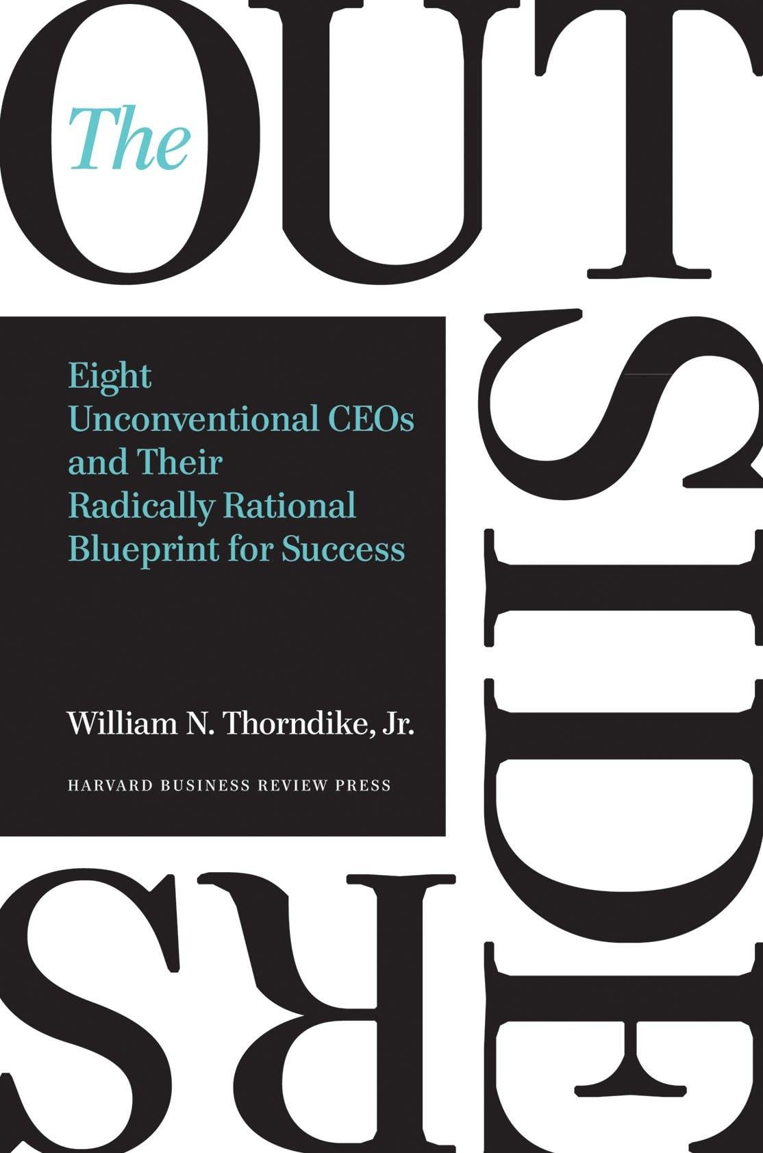 William N Thorndike Jr - The Outsiders