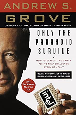 Andrew Grove - Only The Paranoid Survive