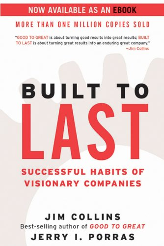 Jim Collins and Jerry Porras - Built to Last