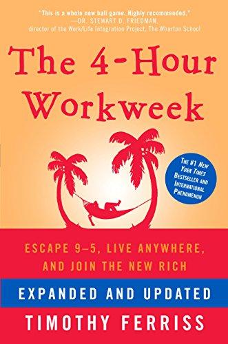 Tim Ferris - The 4-Hour Workweek