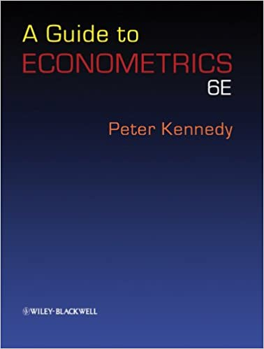 A guide to Econometircs by Peter Kennedy